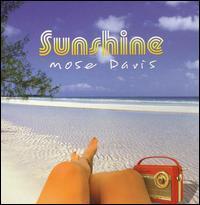 Mose Davis - Sunshine