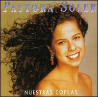 Pastora Soler - Nuestras Coplas