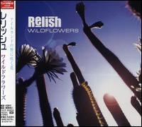 Relish - Wildflowers [Bonus Tracks]