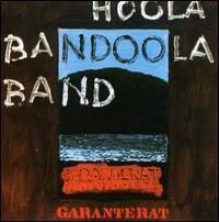 Hoola Bandoola Band - Garanterat Individuell