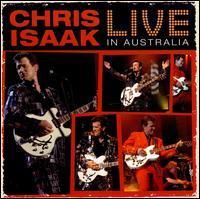 Chris Isaak - Live in Australia