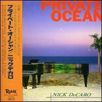 Nick DeCaro - Private Ocean