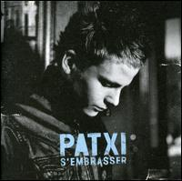 Patxi - S'embrasser