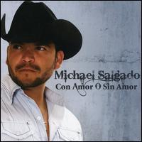 Michael Salgado - Con Amor o Sin Amor