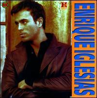 Enrique Iglesias - Enrique Iglesias [Music History Halahup]