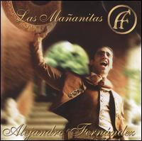 Alejandro Fernández - Mananitas