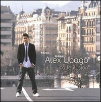 Alex Ubago - Calle Ilusión