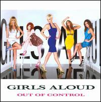 Girls Aloud - Out of Control [Universal Int'l]