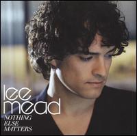 Lee Mead - Nothing Else Matters