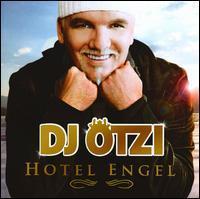DJ Ötzi - Hotel Engel