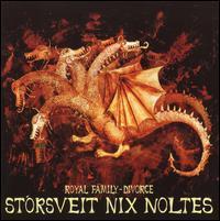 Storsveit Nix Noltes - Royal Family: Divorce