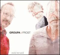 Groupa - Frost
