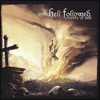 And Hell Followed - Empire of Ash