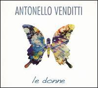 Antonello Venditti - Le Donne