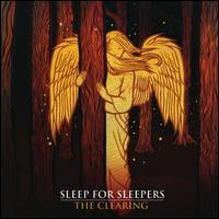 Sleep for Sleepers - The Clearing