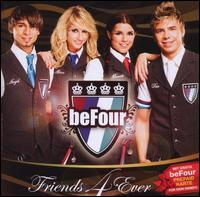 BeFour - Friends 4 Ever