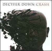 Decyfer Down - Crash