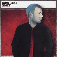 Chris Lake - Crazy