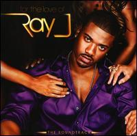 Original Soundtrack - For the Love of Ray J