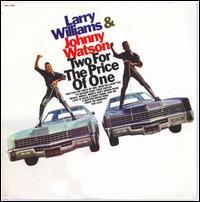 Larry Williams & Johnny Watson - Two for the Price of One