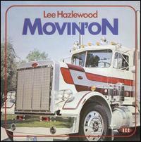 Lee Hazlewood - Movin' On