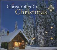 Christopher Cross - A Christopher Cross Christmas