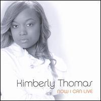 Kimberly Thomas - Now I Can Live