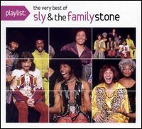 Sly & the Family Stone - Playlist: The Very Best of Sly & the Family Stone