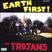 The Trojans - Earth First!