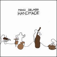 Manu Delago - Handmade