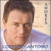 Lorenzo Antonio - Amores