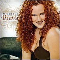 Michelle Brava - Brava