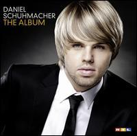 Daniel Schuhmacher - The Album