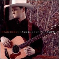 Ryan Ross - Thank God for You and Me