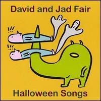 David and Jad Fair - Halloween Songs