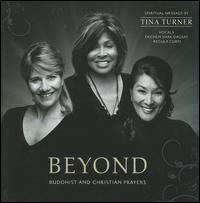 Tina Turner/Dechen Shak-Dagsay/Regula Curti - Beyond: Buddhist and Christian Prayers