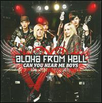 Aloha from Hell - Can You Hear Me Boys