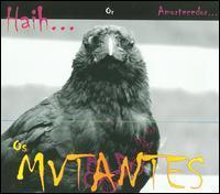 Os Mutantes - Haih...Ou Amortecedor...