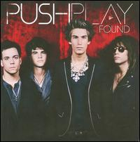 Push Play - Found