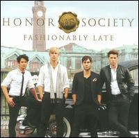 Honor Society - Fashionably Late