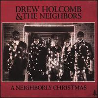 Drew Holcomb - A Neighborly Christmas