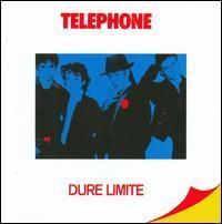 Téléphone - Dure Limite