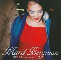 Marit Bergman - 3.00 AM Serenades