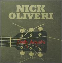 Nick Oliveri - Death Acoustic