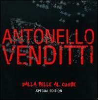 Antonello Venditti - Dalla Pelle al Cuore