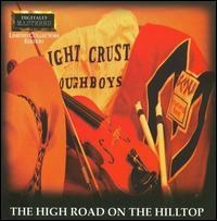 The Light Crust Doughboys - The High Road on the Hilltop