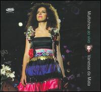 Vanessa da Mata - Multishow Ao Vivo