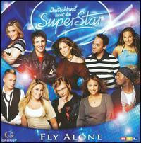 Deutschland Sucht Den Superstar - Fly Alone