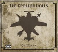 The Dresden Dolls - Yes, Virginia...