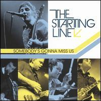 The Starting Line - Somebody's Gonna Miss Us